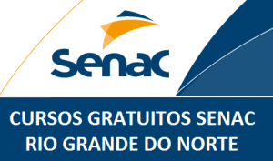 Cursos Gratuitos SENAC Rio Grande do Norte